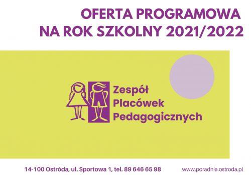 Nasza Oferta programowa narok szkolny 2021/ 2022